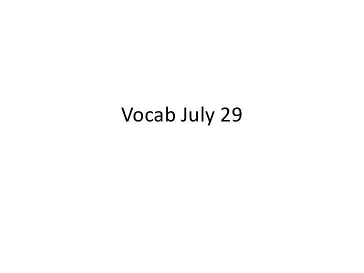 Vocab July 29<br />