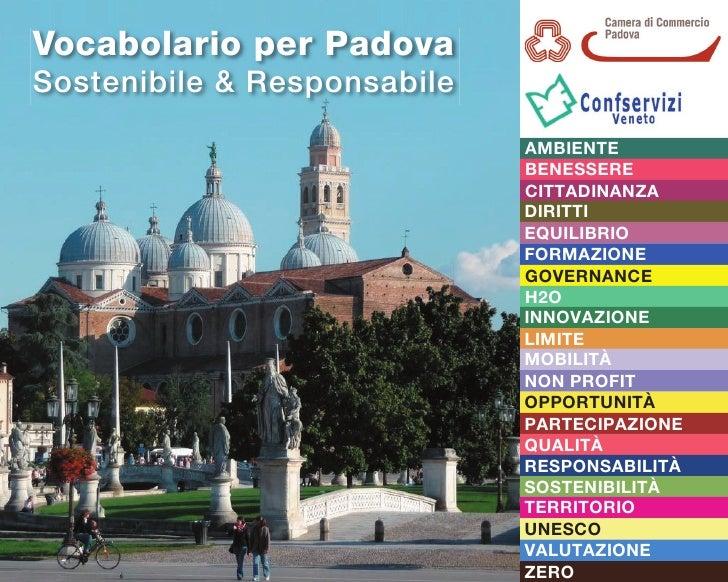 Vocabolario per Padova Sostenibile & Responsabile                               AMBIENTE                              BENE...