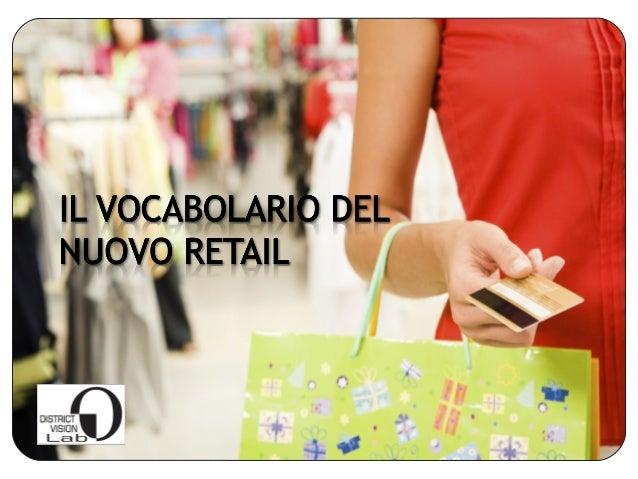 Nuove tendenze nel settore retail