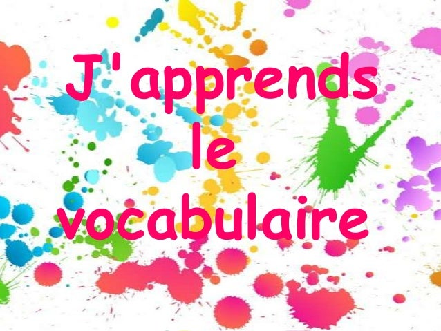 J'apprends le vocabulaire