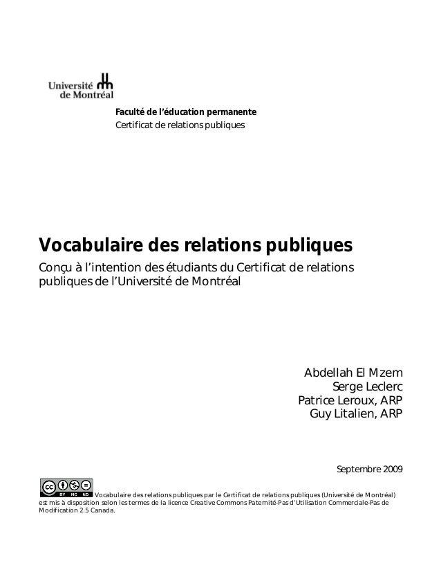 Faculté de l'éducation permanente Certificat de relations publiques Vocabulaire des relations publiques Conçu à l'intentio...
