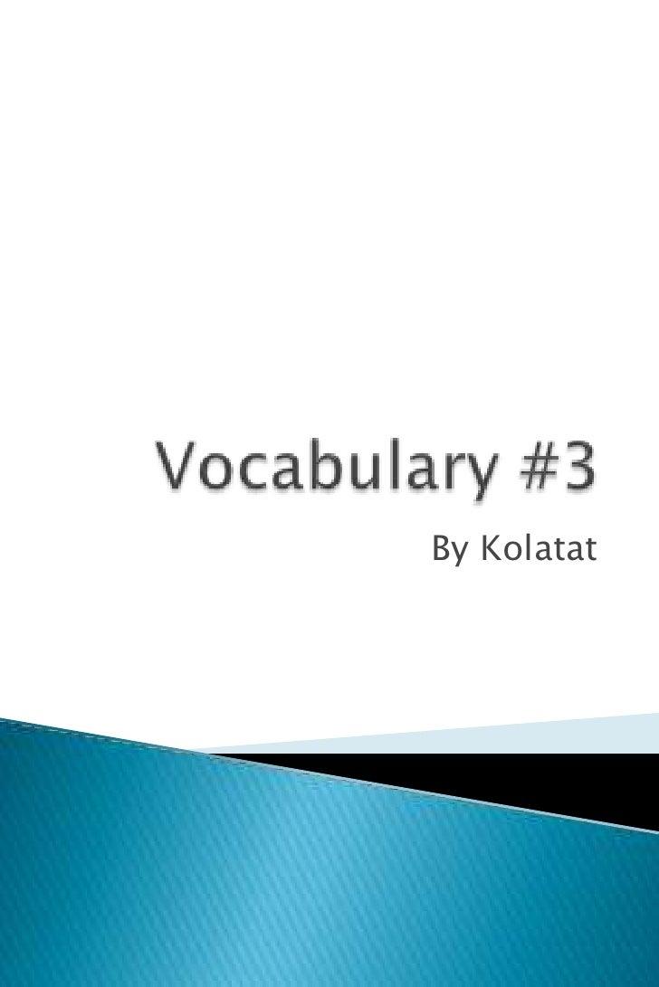 Vocabularies #3
