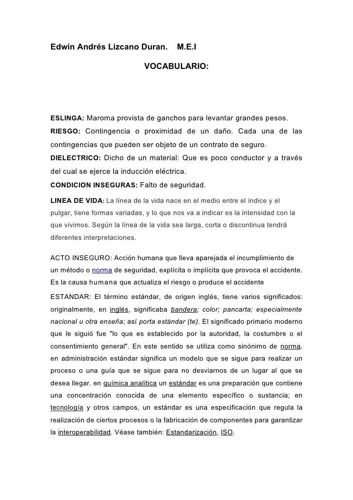 Edwin Andrés Lizcano Duran.              M.E.I                                 VOCABULARIO:     ESLINGA: Maroma provista d...
