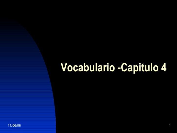 Vocabulario -Capitulo 4