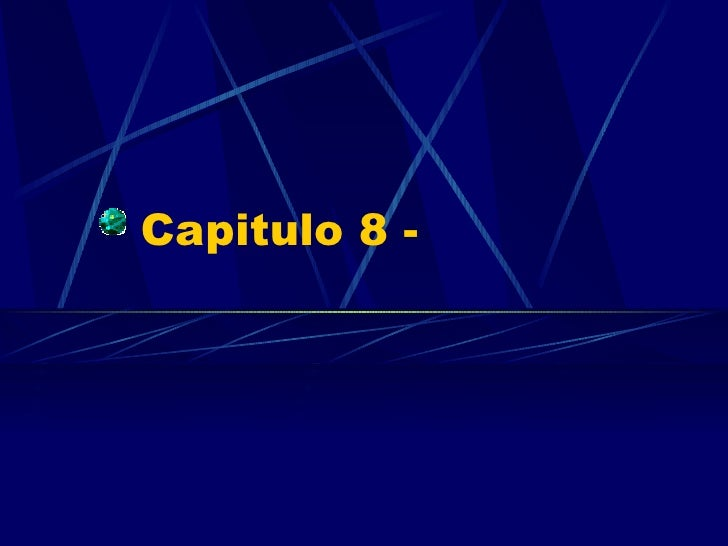 Capitulo 8 -
