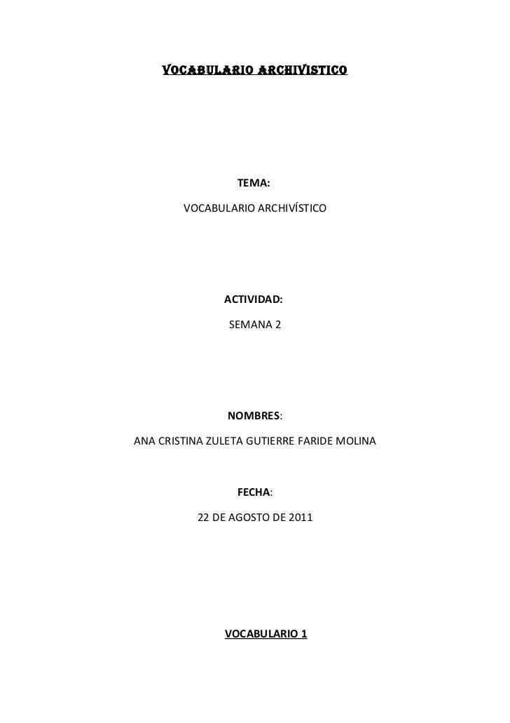 VOCABULARIO ARCHIVISTICO                 TEMA:        VOCABULARIO ARCHIVÍSTICO               ACTIVIDAD:                SEM...