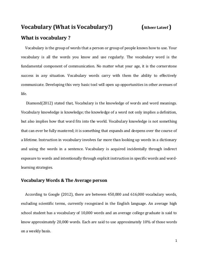 Vocabulary (What is Vocabulary?)  (Atheer Lateef )  What is vocabulary ? Vocabulary is the group of words that a person or...