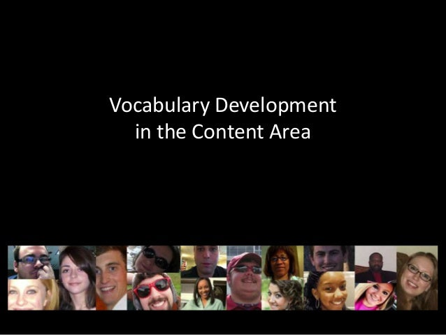 Vocabulary Development  in the Content Area