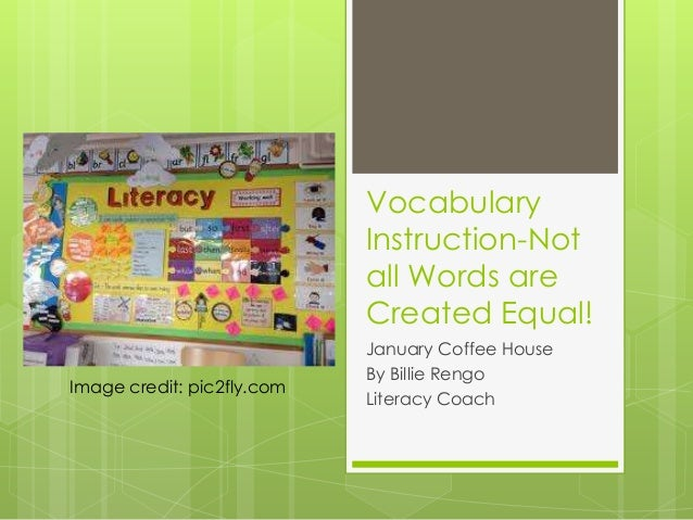 Vocabulary instruction not all words are created equal