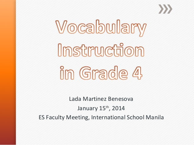 Vocabulary Instruction in Grade 4