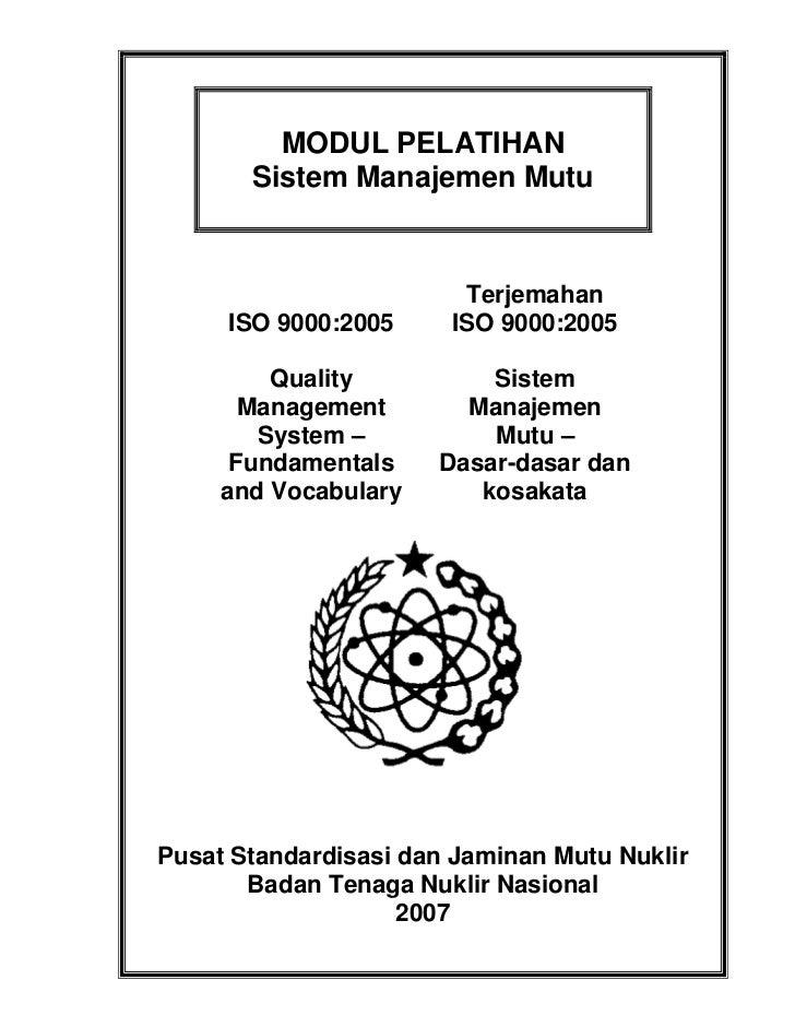 MODUL PELATIHAN       Sistem Manajemen Mutu                        Terjemahan     ISO 9000:2005     ISO 9000:2005         ...