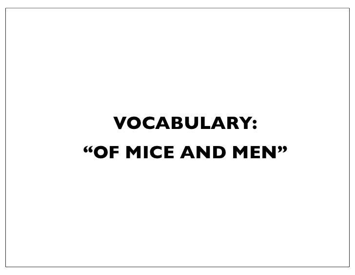 """VOCABULARY:""""OF MICE AND MEN"""""""