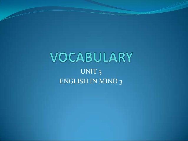 Vocabulary unit 5 english in mind