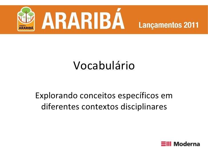 Vocabulário Explorando conceitos específicos em diferentes contextos disciplinares