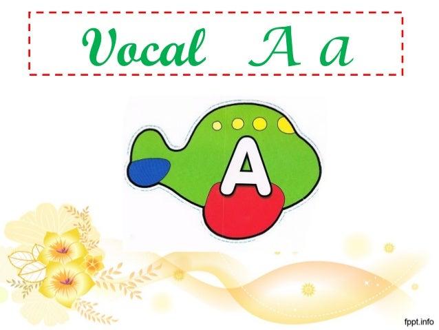 Vocales en Espanol Para Ninos Vocal a Para ni os