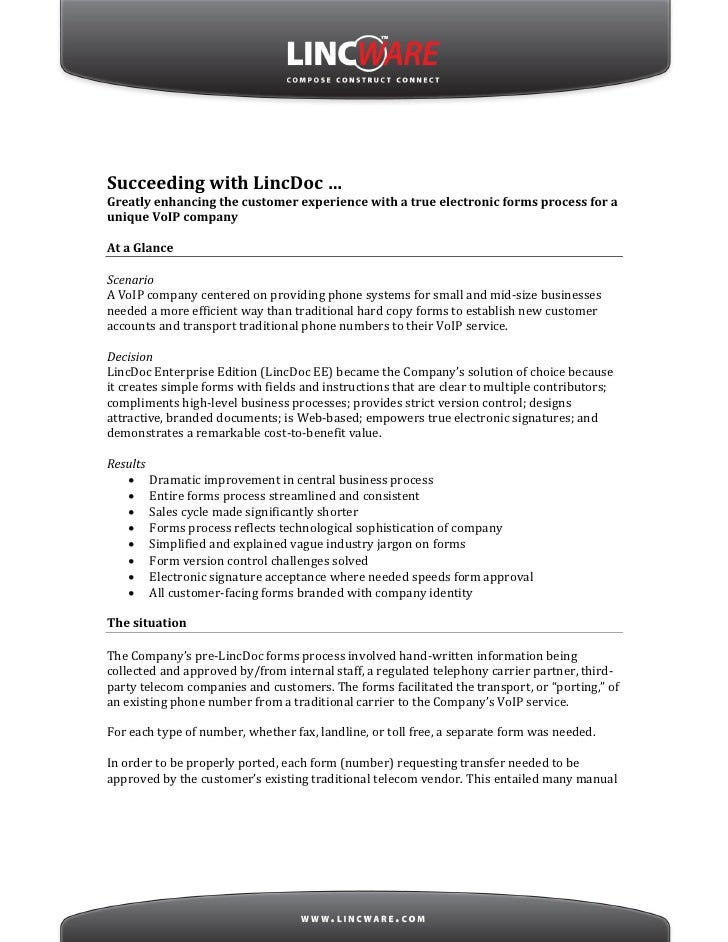 Succeeding with LincDoc … Greatly enhancing the customer experience with a true electronic forms process for a unique VoIP...