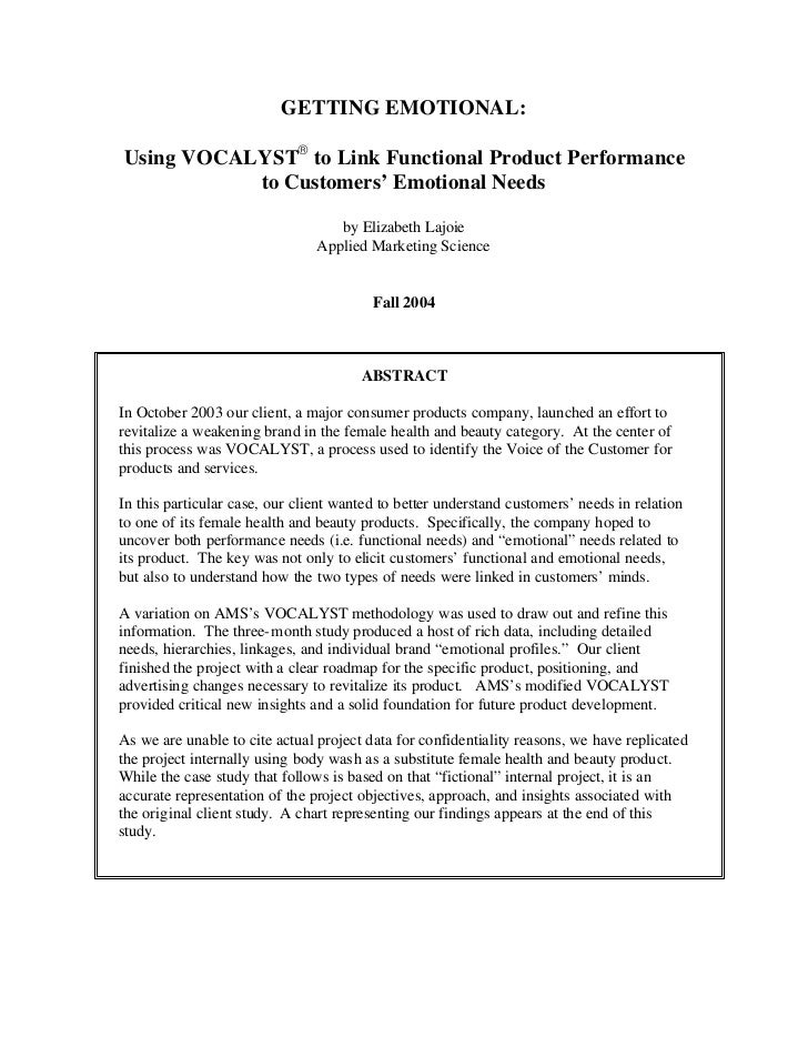 GETTING EMOTIONAL:  Using VOCALYST® to Link Functional Product Performance            to Customers' Emotional Needs       ...