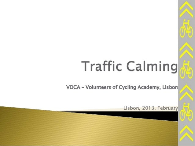 VOCA – Volunteers of Cycling Academy, Lisbon Lisbon, 2013. February