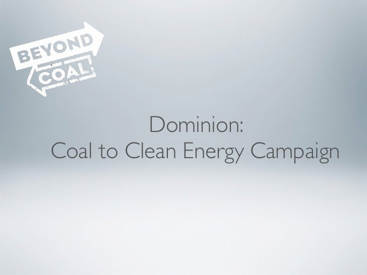 Dominion:Coal to Clean Energy Campaign