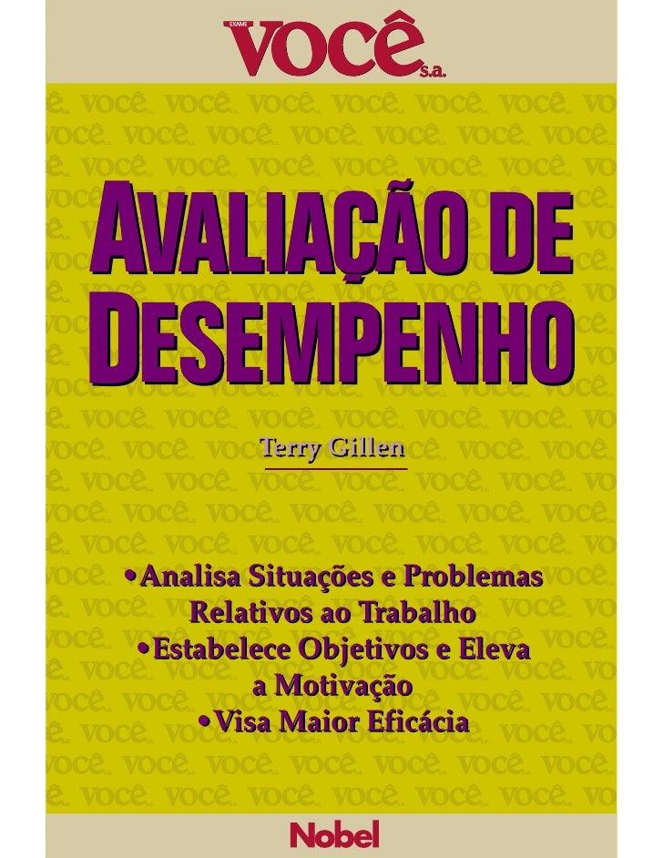 Terry Gillen•Analisa Situações e Problemas     Relativos ao Trabalho •Estabelece Objetivos e Eleva         a Motivação    ...
