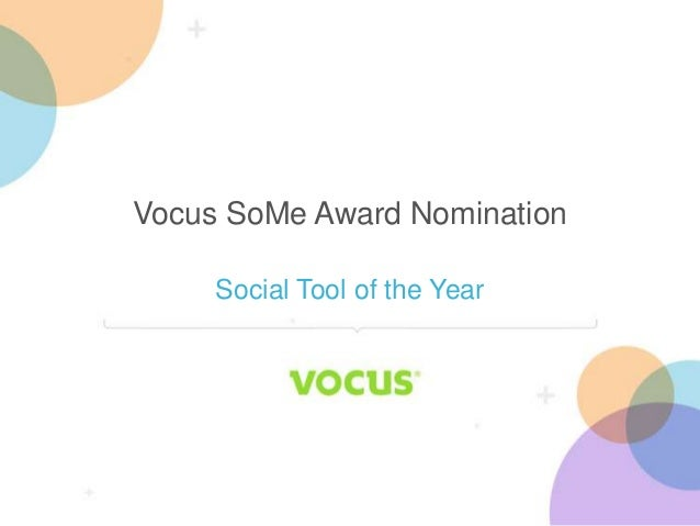 Vocus SoMe Award Nomination - Social Tool of the Year