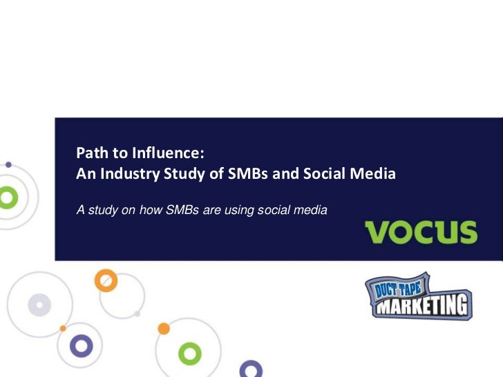 Path to Influence:  A Study of SMBs and social media