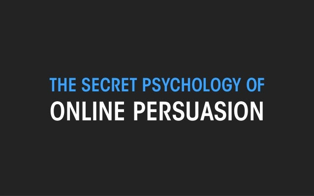 THE SECRET PSYCHOLOGY OF  ONLINE PERSUASION  THE WEB PSYCHOLOGIST @TheWebPsych  All material © THE WEB PSYCHOLOGIST LTD. 2...