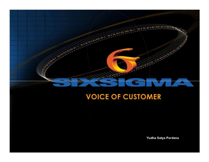 Voice Of Customer                              VOICE OF CUSTOMER                                           Yudha Satya Per...