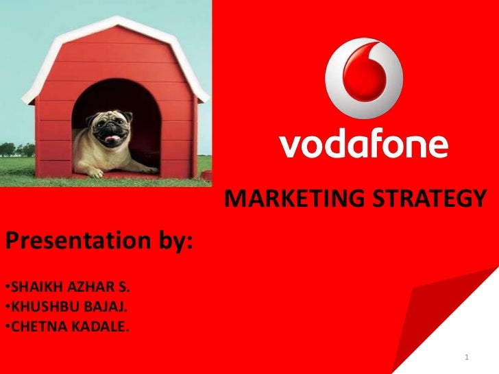 marketing strategy of vodafone india The marketing mix of vodafone discusses the product, price, place and promotions and overall the complete vodafone marketing mix vodafone is the best telecom company in indiathe company employs over 65,000 staff worldwide and enjoys a generous customer base of 130 million.