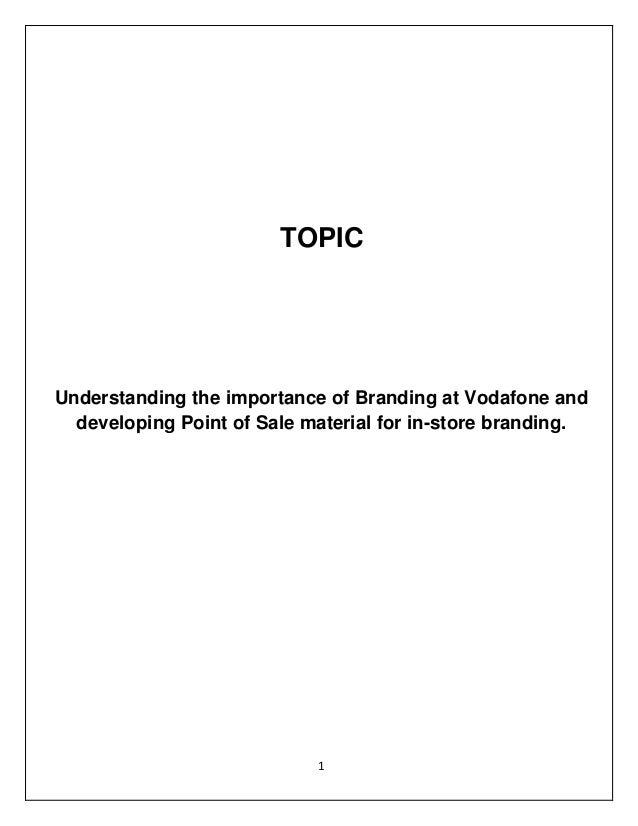 Vodafone  summer internship- Branding & Pos Material development