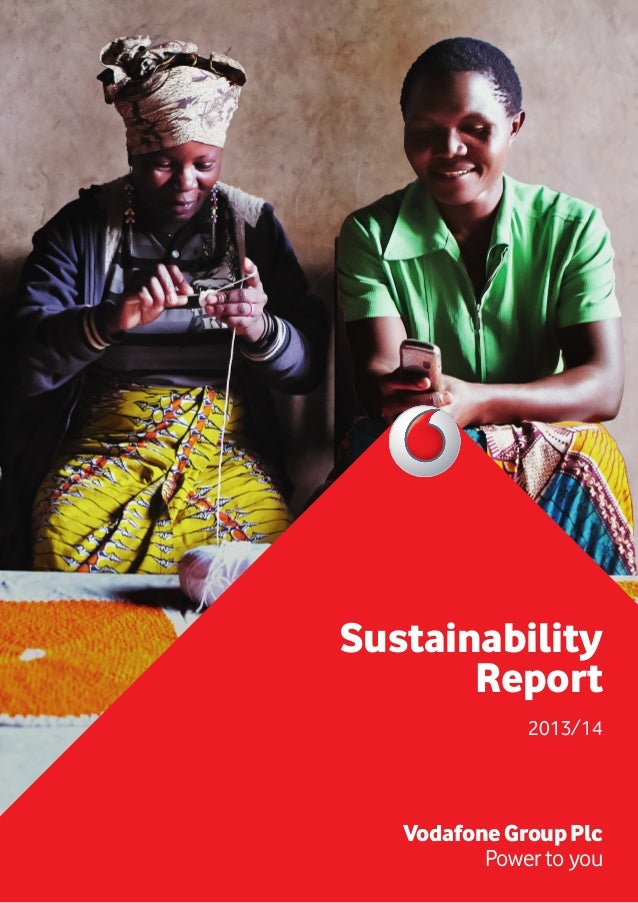 Sustainability Report 2013/14 VodafoneGroupPlc Power to you