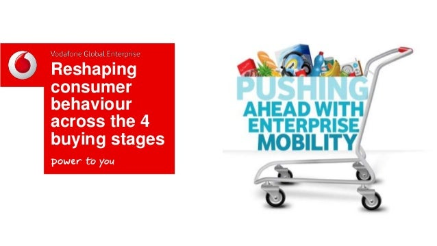 Reshaping Consumer Behaviour - Vodafone Global Enterprise