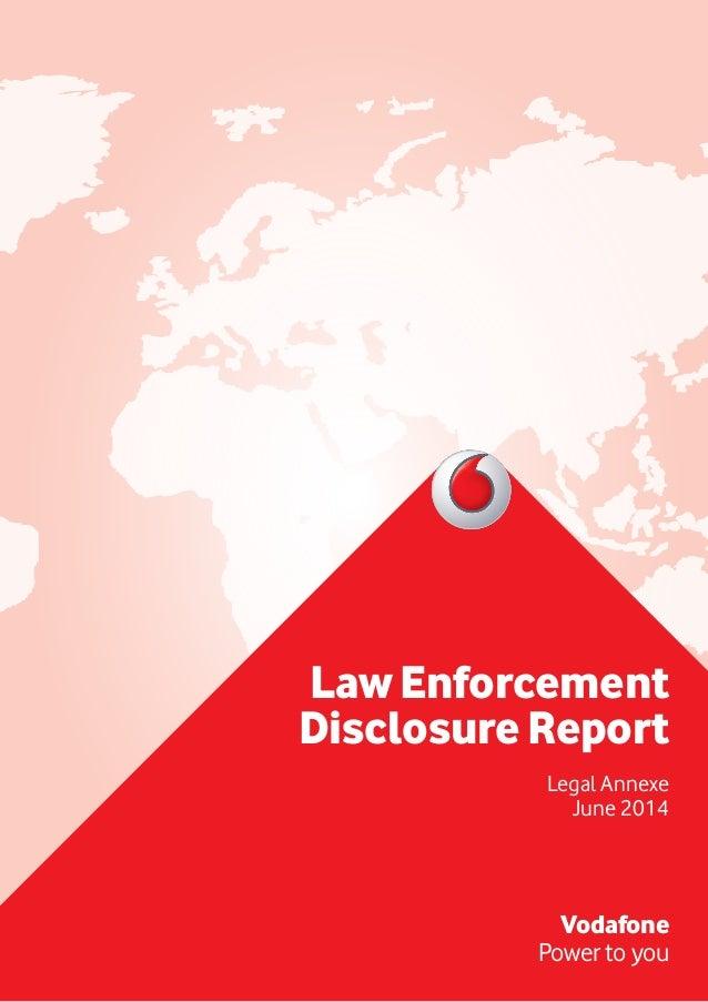 LawEnforcement DisclosureReport Legal Annexe June 2014 Vodafone Power to you
