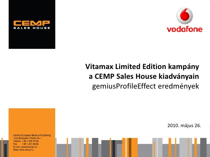 CEMP Sales House - Vodafone Vitamax gPE