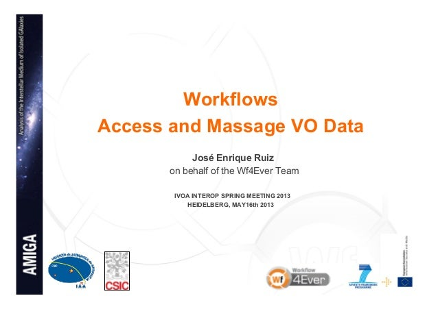Workflows to access and massage VOData