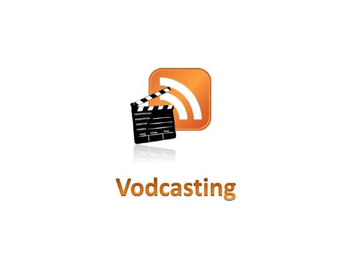 Vodcast Definition