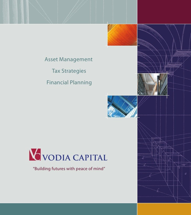 """Asset Management          Tax Strategies       Financial Planning     """"Building futures with peace of mind"""""""