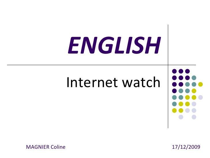 ENGLISH Internet watch MAGNIER Coline      17/12/2009