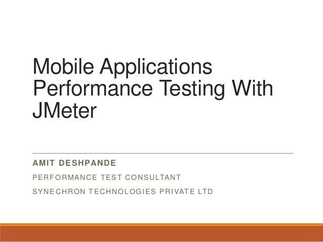 vodQA-Chennai-20Jul2013: Mobile App Performance testing using JMeter