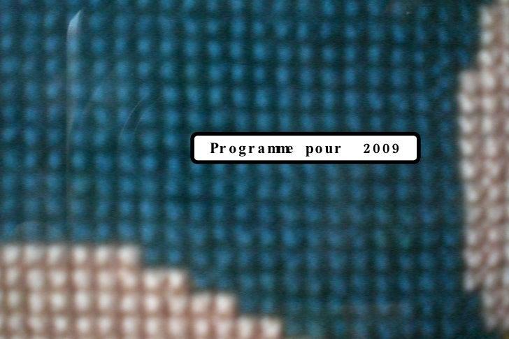 Programme pour  2009