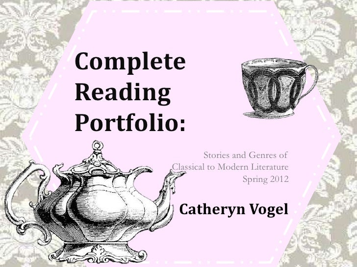 CompleteReadingPortfolio:                 Stories and Genres of        Classical to Modern Literature                     ...