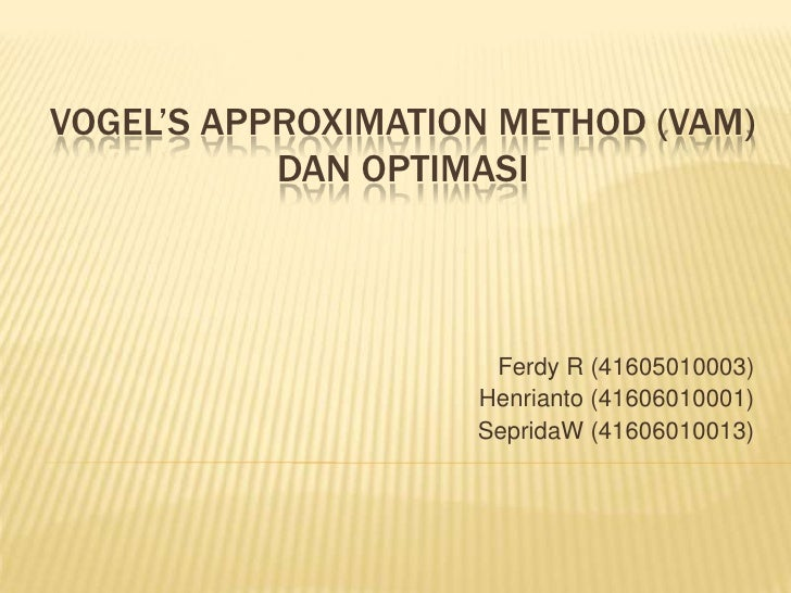Vogel'S Approximation Method (Vam)
