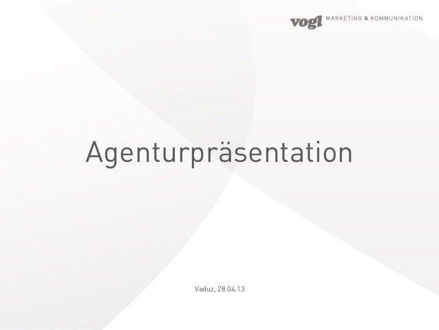 AgenturpräsentationVaduz, 28.04.13