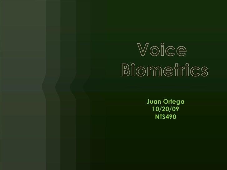 Juan Ortega  10/20/09   NTS490
