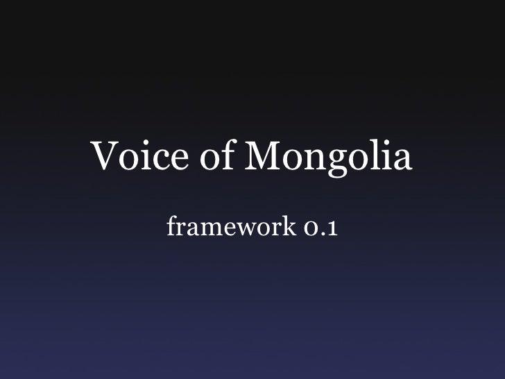 Voice of Mongolia framework 0.1