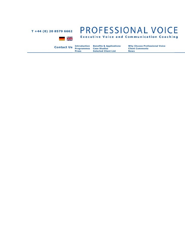 T +44 (0) 20 8579 6662                         Introduction   Benefits & Applications   Why Choose Professional Voice     ...
