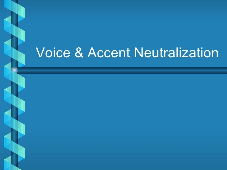 Voice accent neutralization_for_tot_angeos