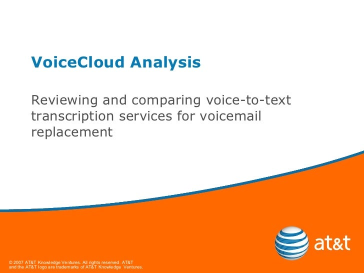VoiceCloud Analysis Reviewing and comparing voice-to-text transcription services for voicemail replacement