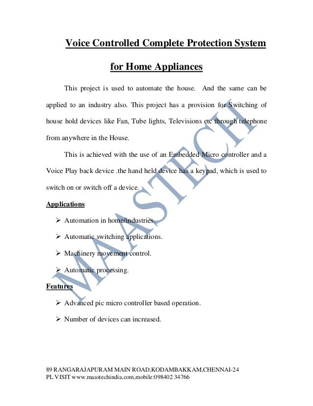 Voice Controlled Complete Protection System                      for Home Appliances      This project is used to automate...