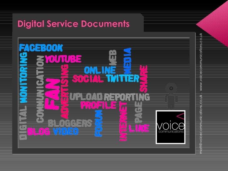 <ul><li>[email_address]  .  www.voicecommunications.co.uk </li></ul>